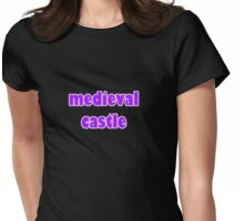 medieval castle Womens Fitted T-Shirt