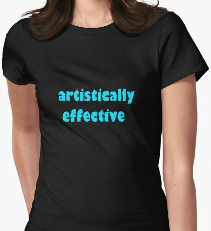 artistically effective  Womens Fitted T-Shirt