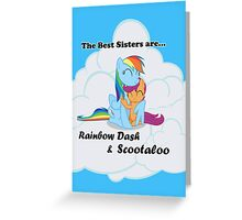 Best Sisters Rainbow and Scootaloo poster Greeting Card