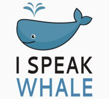 I Speak Whale Kids Tee