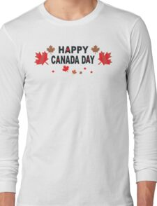 Happy Canada Day Long Sleeve T-Shirt