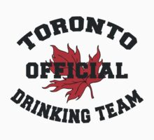 Toronto Drinking Team by HolidayT-Shirts