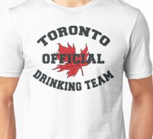 Toronto Drinking Team Unisex T-Shirt