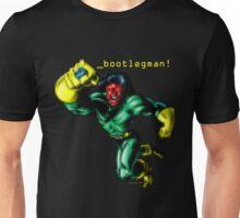 _bootlegman! Unisex T-Shirt