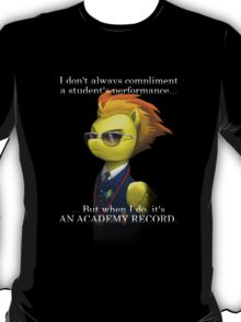 Most Interesting Pony in the World T-Shirt