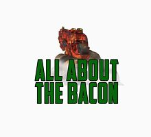 All About The Bacon Unisex T-Shirt