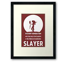 She Is The Slayer Framed Print
