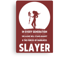 She Is The Slayer Canvas Print