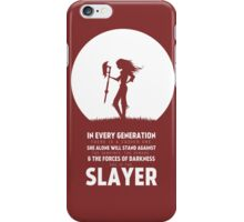 She Is The Slayer iPhone Case/Skin