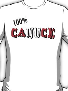 Canadian 100% Canuck T-Shirt