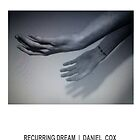 RECURRING DREAM (#6) by Daniel Cox