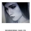 RECURRING DREAM (#7) by Daniel Cox