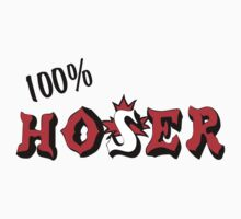Canadian 100% Hoser by HolidayT-Shirts