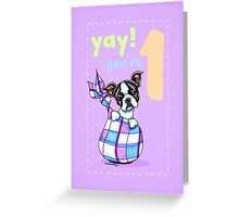 Baby First Birthday Boston Terrier Puppy Card Greeting Card