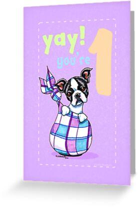 Baby First Birthday Boston Terrier Puppy Card by offleashart