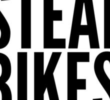 Don't Steal Bikes Bro Sticker