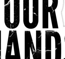Put Your Hands Up Sticker