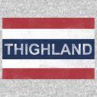 Thighland by OnionSkin