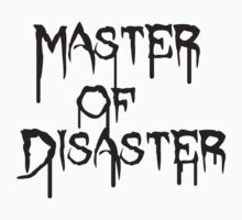 Disaster Master by Style-O-Mat