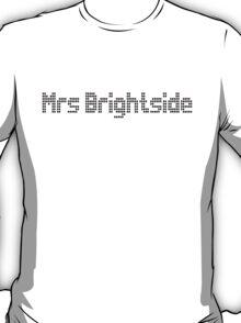 Mrs Brightside (The Killers T Shirt) T-Shirt