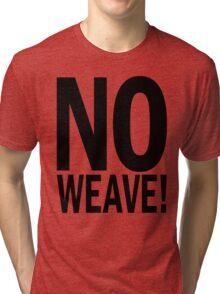 no WEAVE. Tri-blend T-Shirt