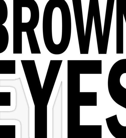 BROWN eyes. Sticker