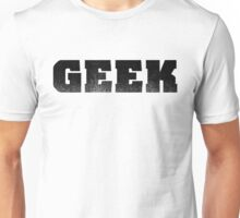 GEEK - Black Unisex T-Shirt