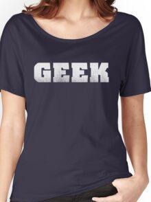 GEEK - White Women's Relaxed Fit T-Shirt