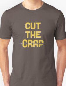 Cut The Crap T-Shirt