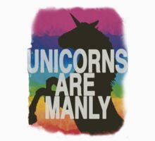 UNICORNS ARE MANLY by Unicorn-Seller