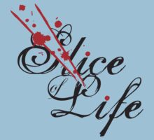 Slice of Life ? by MareveDesign