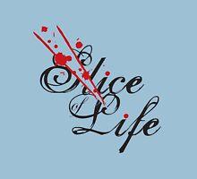 Slice of Life ? Unisex T-Shirt