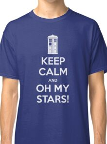 KEEP CALM and Oh my stars! Classic T-Shirt