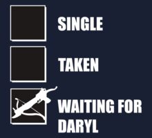 Single, Taken, Waiting for Daryl by ScottW93