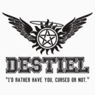 Destiel Quote Shirt Series #3 by HarmonyByDesign