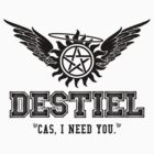 Destiel Quote Shirt Series #6 by HarmonyByDesign