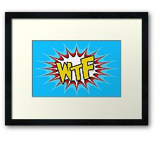 WTF - comic's style Framed Print