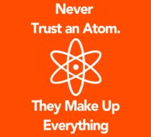 Never trust an atom... (2) by albertot