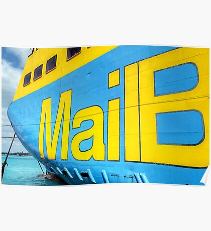 """National Bahamian Colours for the Cargo Boat """"Fiesta Mail"""" in Nassau, The Bahamas Poster"""