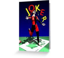 The Joker is Wild Greeting Card