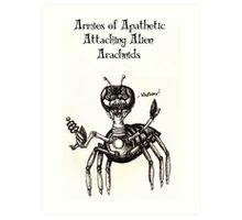 Apathetic Arachnids Cards and Prints Art Print