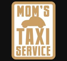 MOM'S TAXI SERVICE Kids Tee