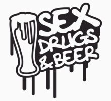 Sex Drugs And Beer by Style-O-Mat