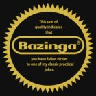 The Bazinga Seal Of Quality by pixelwolfie