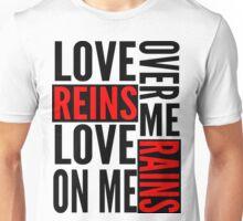 Love Reins & Rains Shirt Unisex T-Shirt