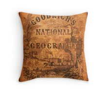 A National Geography, for Schools … with a Globe Map on a New Plan (New York Huntington and Savage, 1845) Throw Pillow