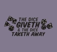 The Dice Giveth by Rob Goforth