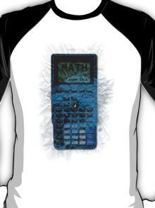 Math: Not Even Once T-Shirt