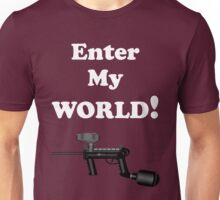 Paintball. Enter My World. WHI. Unisex T-Shirt