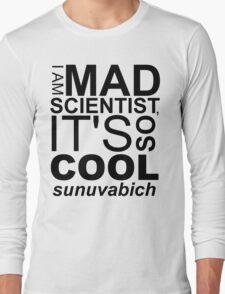 I AM MAD SCIENTIST T-Shirt